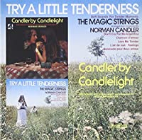 Try a Little Tenderness & Candler By Candlelight by Norman Candler & His Orchestra