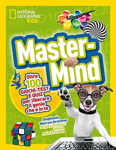 Master Mind. Piu' di cento giochi, test e puzzle
