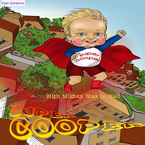 Super Cooper with Mighty Max in Bali audiobook cover art