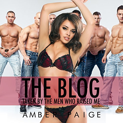 The Blog: Taken by the Men Who Raised Me cover art