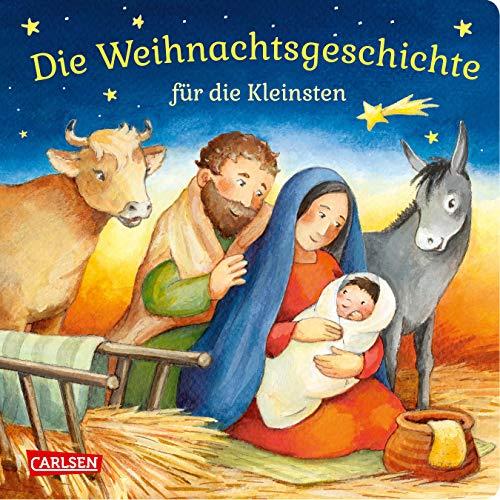 Die Weihnachtsgeschichte für die Kleinsten: Pappbilderbuch ab 18 Monaten