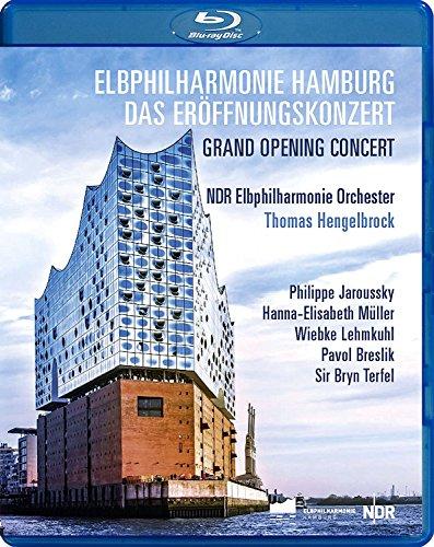 Elbphilharmonie Hamburg: Das Eröffnungskonzert [Blu-ray]