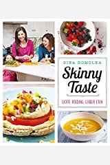 Skinny taste: lichte voeding, lekker eten Paperback