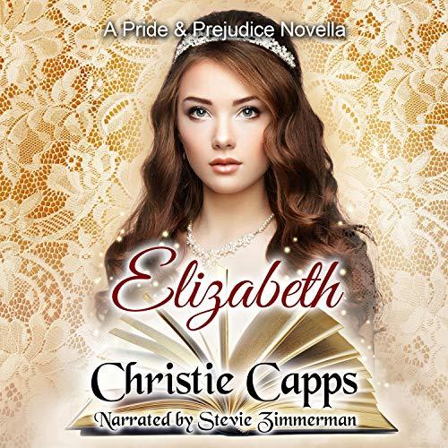 Elizabeth: A Pride & Prejudice Novella cover art