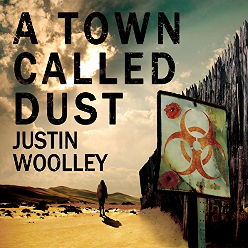 A Town Called Dust audiobook cover art