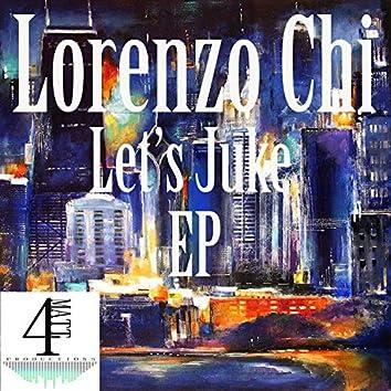 Let's Juke EP