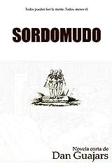 Sordomudo: Todos pueden leer la mente. Todos, menos él. (Dáctil) (Volume 1) (Spanish Edition) Paperback