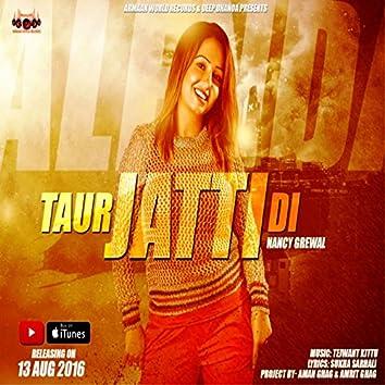 Taur Jatti Di