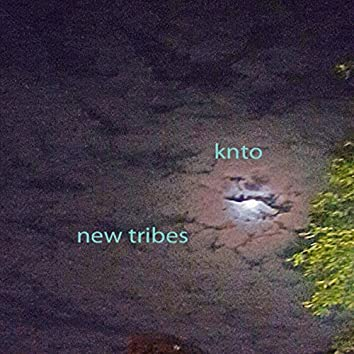 New Tribes