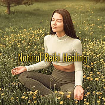 Natural Reiki Healing - Therapy Music with Nature Sound, Pain Relief, Fighting Headache, Healing Melodies, Feel Better with Amazing New Age Music, Great Relaxation