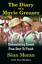 Diary Of A Movie Greaser (Personally autographed by Sean Moran)