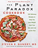The Plant Paradox Cookbook: 100 Delicious Recipes to Help You Lose Weight, Heal Your Gut, and Live Lectin-Free (The Plant Paradox, 2)