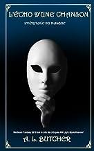 L'écho d'une chanson (L'héritage du masque (contes)) (French Edition)