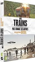 Des trains pas comme les autres : destination Brésil