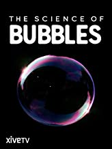 the science of bubbles documentary