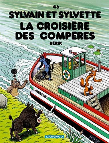 Sylvain & Sylvette, tome 46 : La Croisière des compères