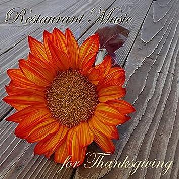 Restaurant Music for Thanksgiving - Traditional Celebration Music & Dinner Music