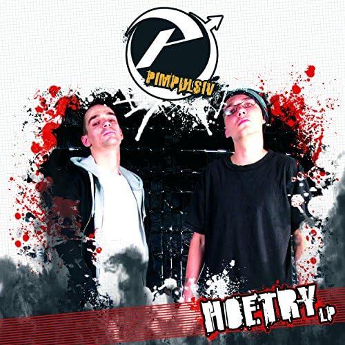 Pimpulsiv, Timi Hendrix & Skinny Shef