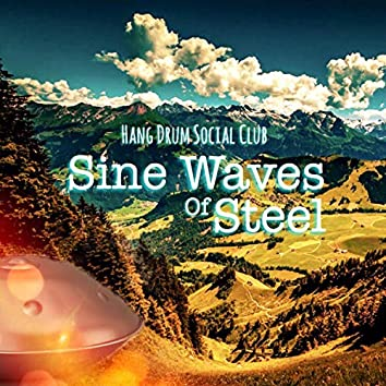 Sine Waves of Steel