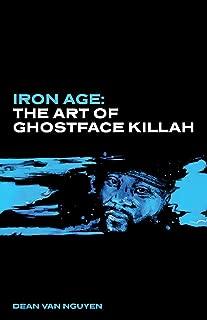 Iron Age: The Art of Ghostface Killah
