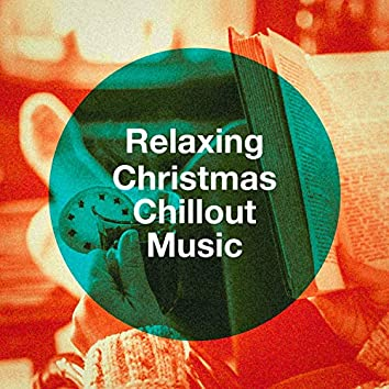 Relaxing Christmas Chillout Music
