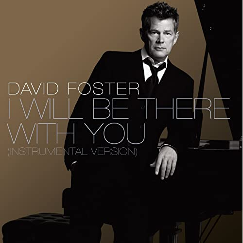I Will Be There with You (Instrumental Version)