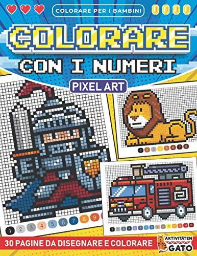Colorare con i Numeri Bambini: Pixel Art Colorare con i Numeri con telaio | Colorare con i numeri Quadri Animali veicoli auto Dinosauri Fantasy | ... | Colora con i Numeri Bambini 4-10 anni