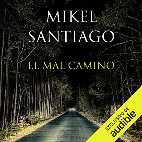 El mal camino [The Bad Road] audiobook cover art