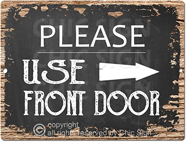Please Use Front Door Right Arrow Chic Sign Rustic Vintage Chalkboard Style Retro Kitchen Bar Pub Coffee Shop Wall Decor 9 X12 Metal Plate Sign Home Store Decor Plaques