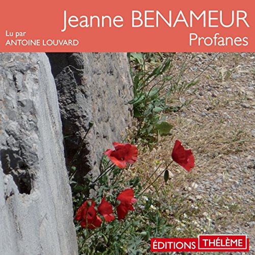 Profanes                   By:                                                                                                                                 Jeanne Benameur                               Narrated by:                                                                                                                                 Antoine Louvard                      Length: 8 hrs and 25 mins     Not rated yet     Overall 0.0