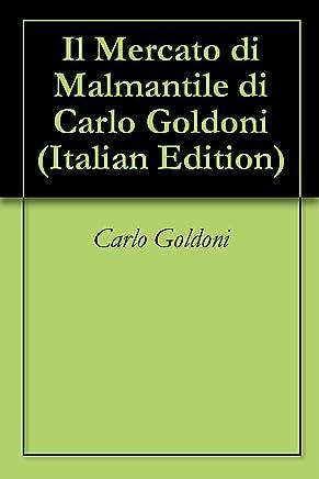 Il Mercato di Malmantile di Carlo Goldoni
