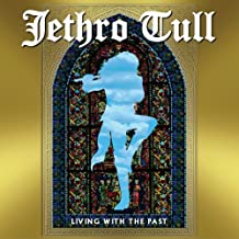 Best jethro tull living with the past Reviews