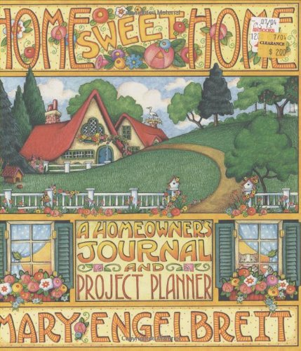 Download Home Sweet Home: A Homeowner's Journal and Project Planner 0836246292
