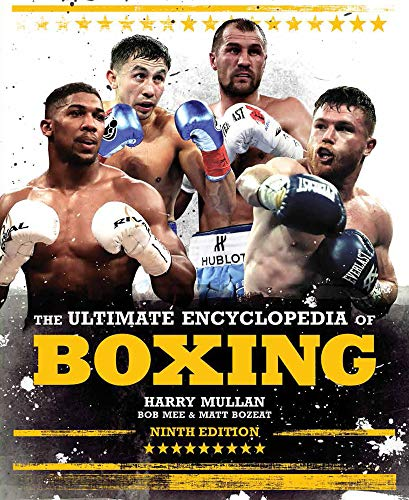 Compare Textbook Prices for The Ultimate Encyclopedia of Boxing Ninth Edition ISBN 9781787391291 by Mullan, Harry,Mee, Bob,Bozeat, Matt