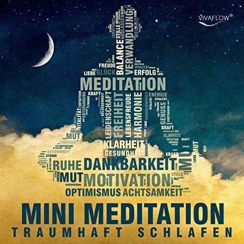 Traumhaft schlafen mit Mini Meditation audiobook cover art