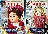 Puppen & Spielzeug - Internationales Sammlermagazin, 25.Jahrgang, Heft 3 und 4, April und Juni 2000