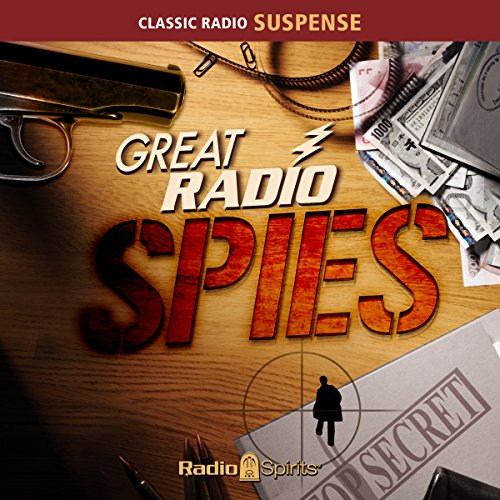 Great Radio Spies audiobook cover art