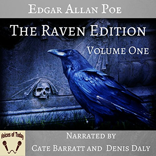 The Works of Edgar Allan Poe, The Raven Edition: Volume One audiobook cover art