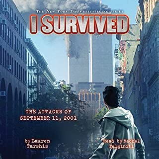 I Survived the Attacks of September 11, 2001     I Survived, Book 6              Auteur(s):                                                                                                                                 Lauren Tarshis                               Narrateur(s):                                                                                                                                 Rachel Fulginiti                      Durée: 1 h et 7 min     1 évaluation     Au global 4,0