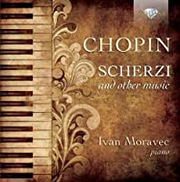 Chopin: Scherzi & Other Works for Piano by Ivan Moravec