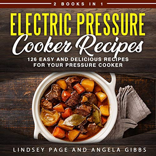 Electric Pressure Cooker Recipes audiobook cover art
