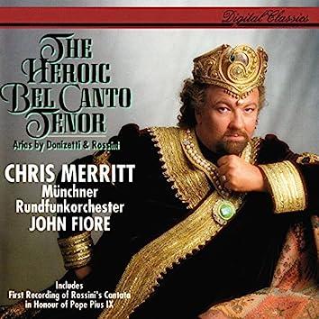 The Heroic Bel Canto Tenor