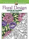 Creative Haven Floral Design Color by Number Coloring Book (Creative Haven Coloring Books)