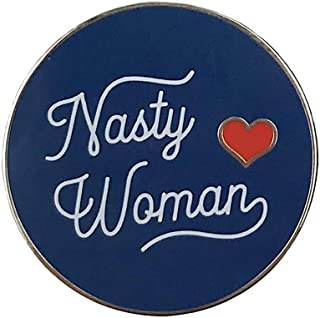 Balanced Co. Nasty Woman Enamel Pin