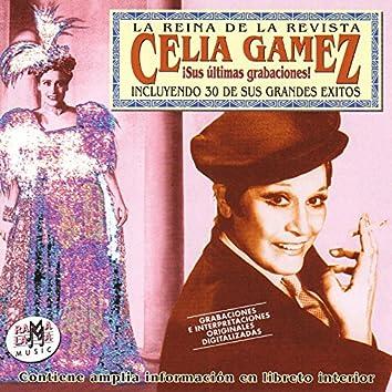 Celia Gámez Sus Últimas Grabaciones: 30 Grandes Éxitos