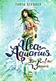 Alea Aquarius: Der Ruf des Wassers
