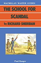 The School for Scandal by Richard Sheridan (Palgrave Master Guides)