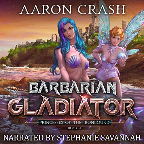 Barbarian Gladiator Audiobook By Aaron Crash cover art
