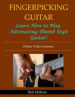 Fingerpicking Guitar: Learn How to Play Alternating Thumb Style Guitar!