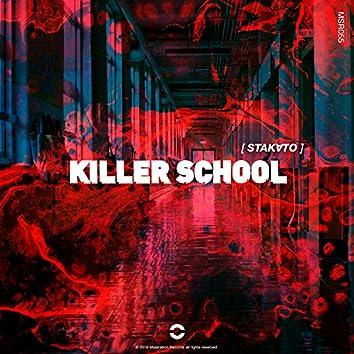 Killer School